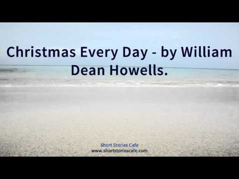 Christmas Every Day   by William Dean Howells