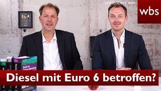 Unfassbar! Jetzt auch Diesel mit Euro 6 betroffen? | Rechtsanwalt Christian Solmecke