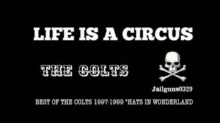 """LIFE IS A CIRCUS THE COLTS BEST OF THE COLTS 1997-1999 """"HATS IN WON..."""
