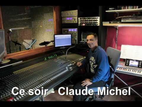 Ce soir   Claude Michel