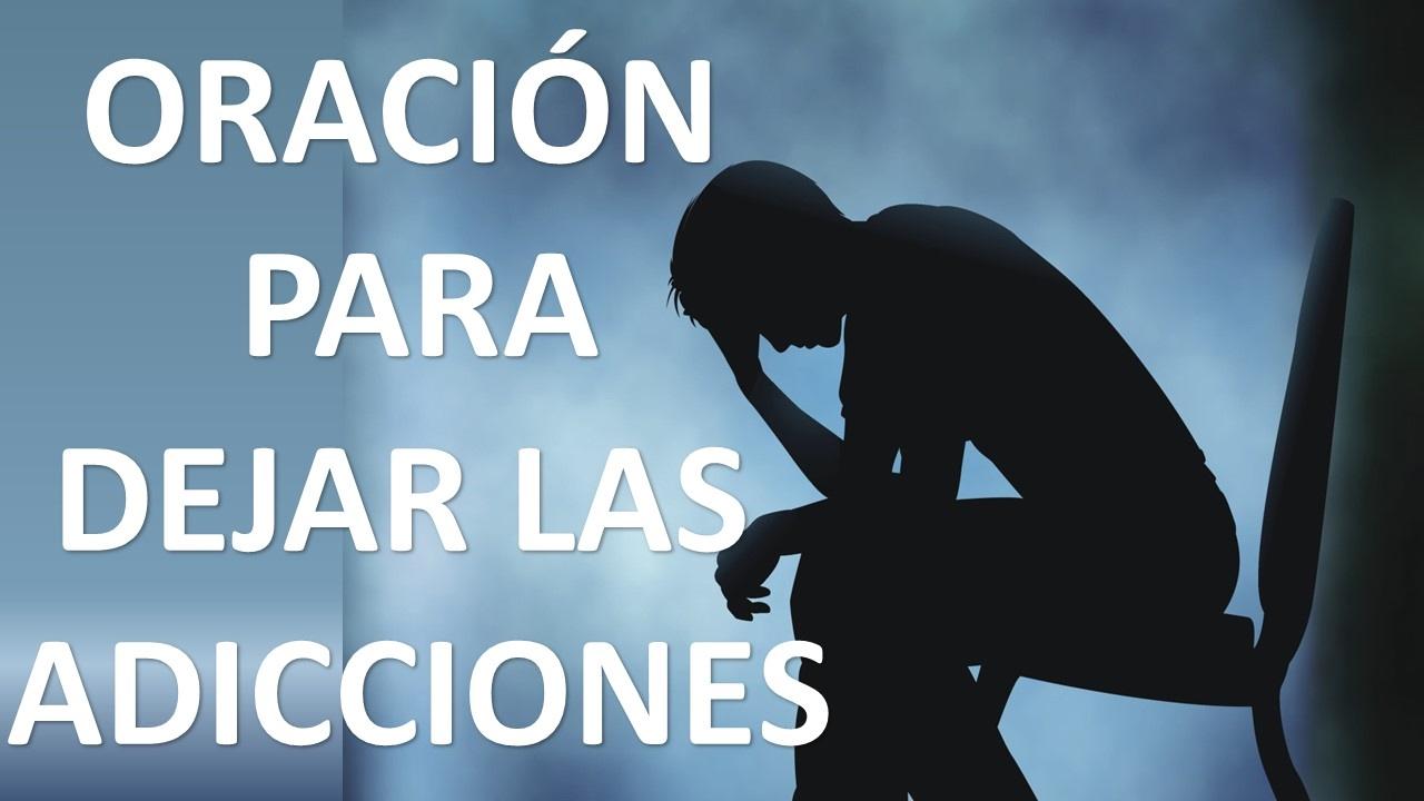 Oración Para Dejar Superar Y Salir De Adicciones Dependencias Y Vicios Oracion Y Paz