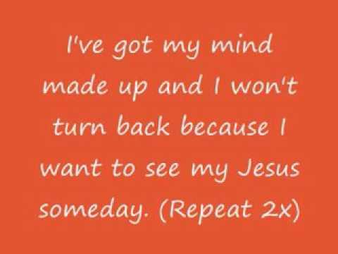 I've got my mind made up with Lyrics!