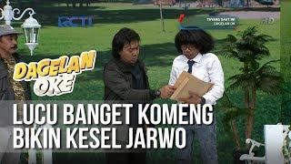 Gambar cover Dagelan OK - Lucu Banget Kalau Komeng Bikin Kesel Jarwo [ 30 Januari 2019]