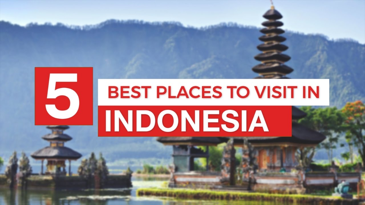 5 Best Places to Visit in INDONESIA ! - Travel Guide