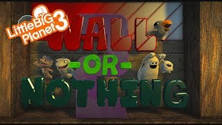 LittleBigPlanet 3 - Wall or Nothing 2