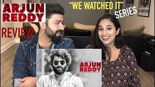 ARJUN REDDY REVIEW | BEST TELUGU MOVIE OF 2017?!
