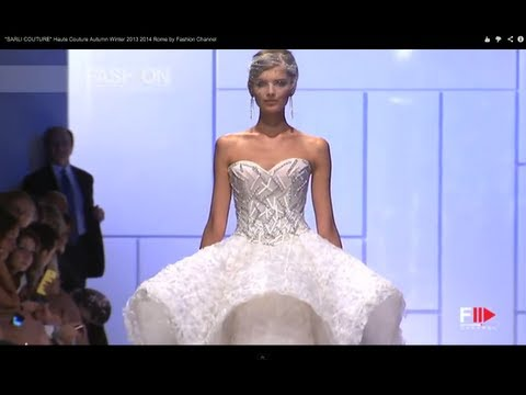 """SARLI COUTURE"" Haute Couture Autumn Winter 2013 2014 Rome by Fashion Channel"