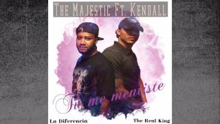 T Me Mentiste The Majestic Ft. Kendall The Real King Genius lab en el beat.mp3