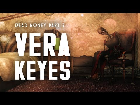 Dead Money Part 7: The Death of Vera Keyes - Fallout New Veg