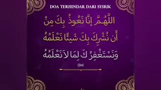 Doa Terhindar Dari Perbuatan Syirik.!!