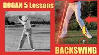 BEN HOGAN 5 LESSONS #3 Backswing