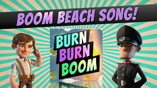 "Boom Beach Song ""Burn Burn Boom"" - Free Download!"