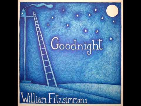 William Fitzsimmons -  Never Let You Go