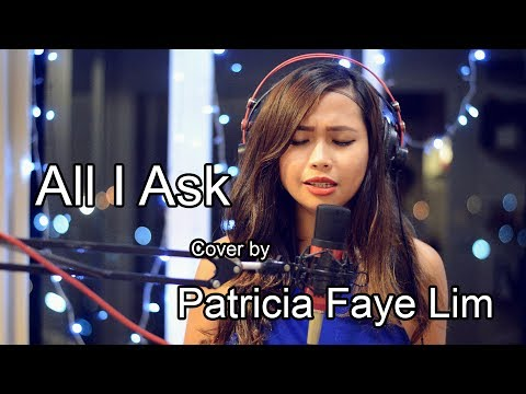Adele - All I Ask (Cover by Patricia)