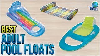 10 Best Adult Pool Floats 2018
