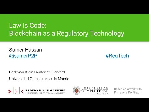 Law Is Code: Blockchain as a regulatory technology - Samer H