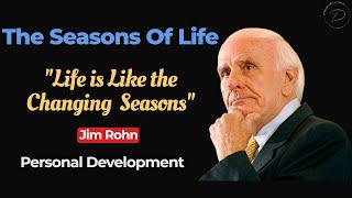 Jim Rohn - the four seasons of life  The Best Motivational Speech 2021