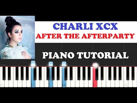 Charli XCX ft. Lil Yachty - After The AfterParty (Piano Tutorial )