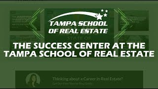 The Success Center at the Tampa School of Real Estate