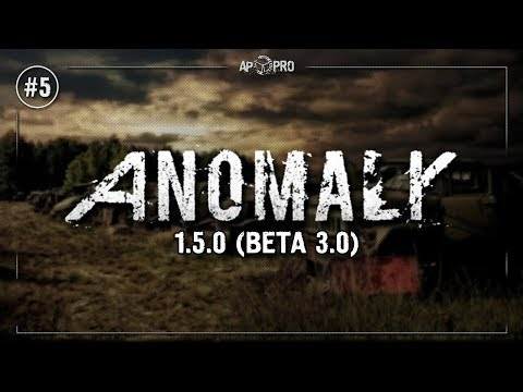 S.T.A.L.K.E.R.: Anomaly 1.5.0 (Beta 3.0) ⭕ Stream #5