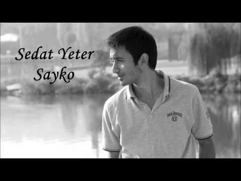 Sedat Yeter - Sayko (2013)