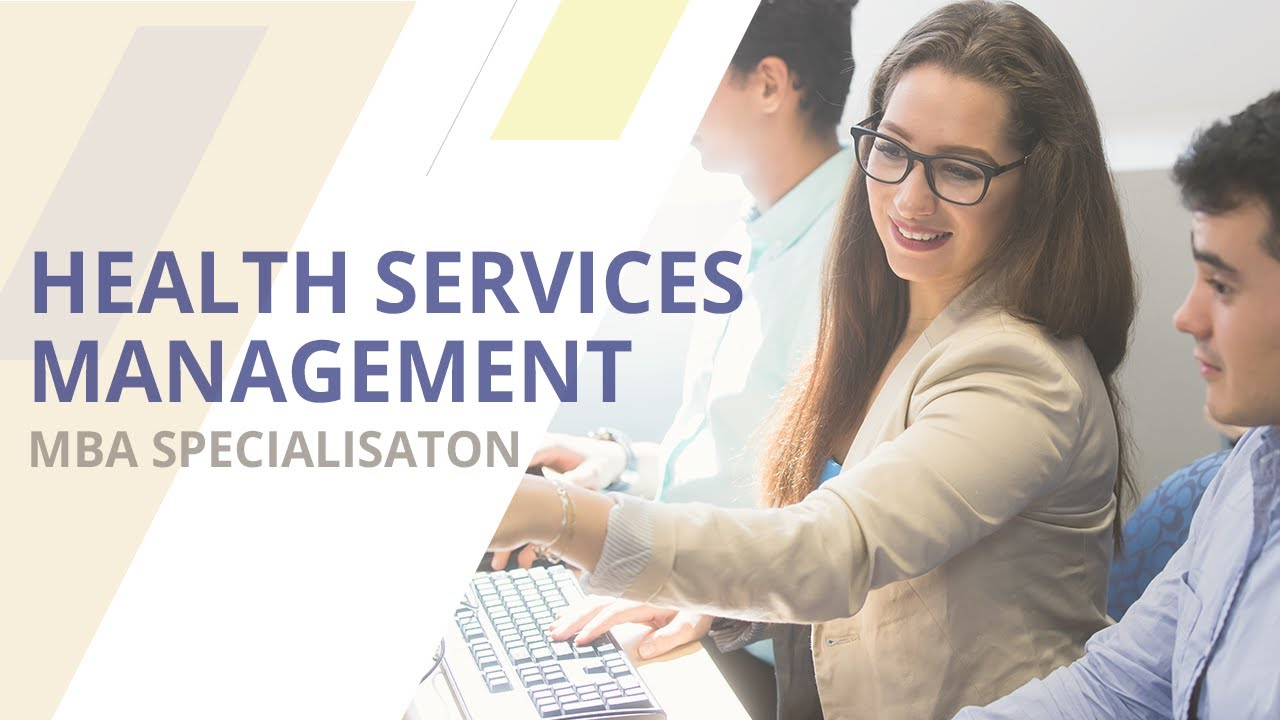 Master of Business Administration - Health Services