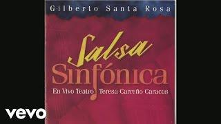 Gilberto Santa Rosa - Te Propongo (Live Version (Cover Audio))