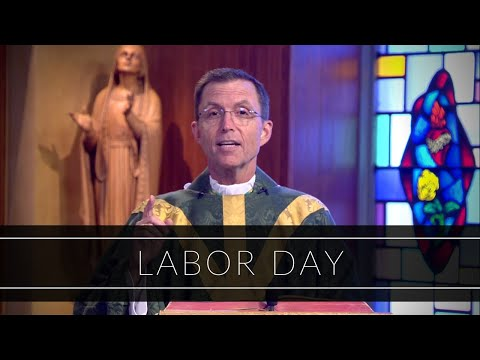 Labor Day | Homily: Bishop Robert P. Reed