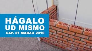 Hágalo usted mismo: Programa 21 de Marzo 2010