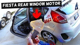 FORD FIESTA REAR WINDOW MOTOR REPLACEMENT REMOVAL FIESTA MK7