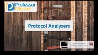 Protocol Analyzers - CompTIA Security+ SY0-401: 1.1