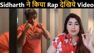 Sidharth Shukla ne Kia Rap Dekhiye Video