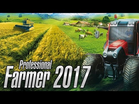 Professional Farmer 2017 Gameplay
