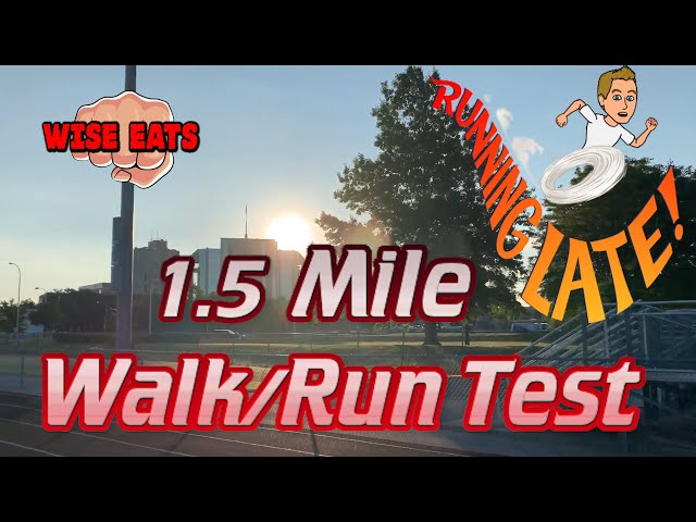 1.5 Mile Walk/Run Test  - Fitness Assessment for Cardiorespiratory Fitness CRF (WesFitness.com)