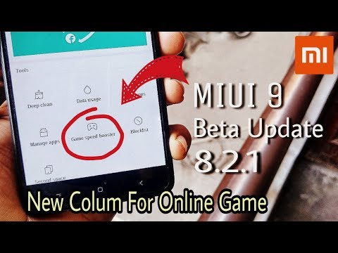 MIUI 9 8.2.1 Beta Update A New Column For Online Games