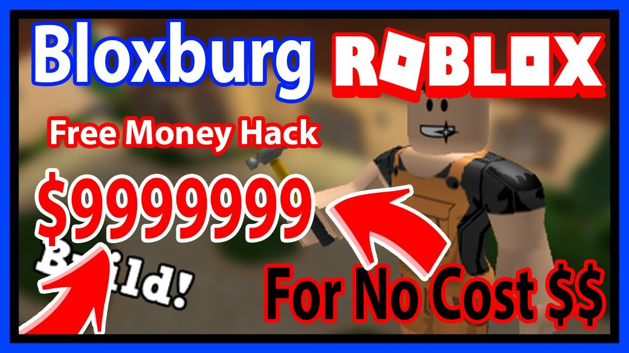 roblox bloxburg free money hack