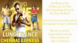 Honey Singh Lungi Dance Chennai Express) Full Song With Lyrics