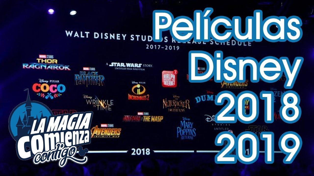 191 Te Gusta El Cine 161 Mira La Lista Completa De Estrenos Disney 2018 2019 Youtube