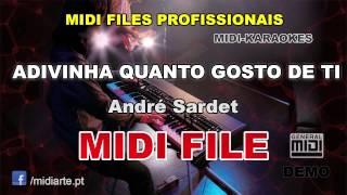 ♬ Midi file  - ADIVINHA QUANTO GOSTO DE TI - André Sardet