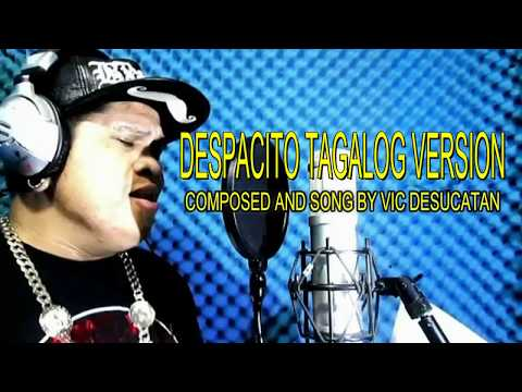 Despacito Tagalog Version with Lyrics