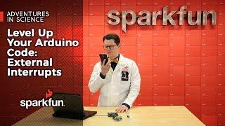 Level Up Your Arduino Code: External Interrupts