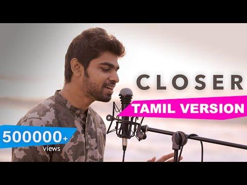 The Chainsmokers - Closer (Tamil Version) | Joshua Aaron | (ft.Laya) | Full version