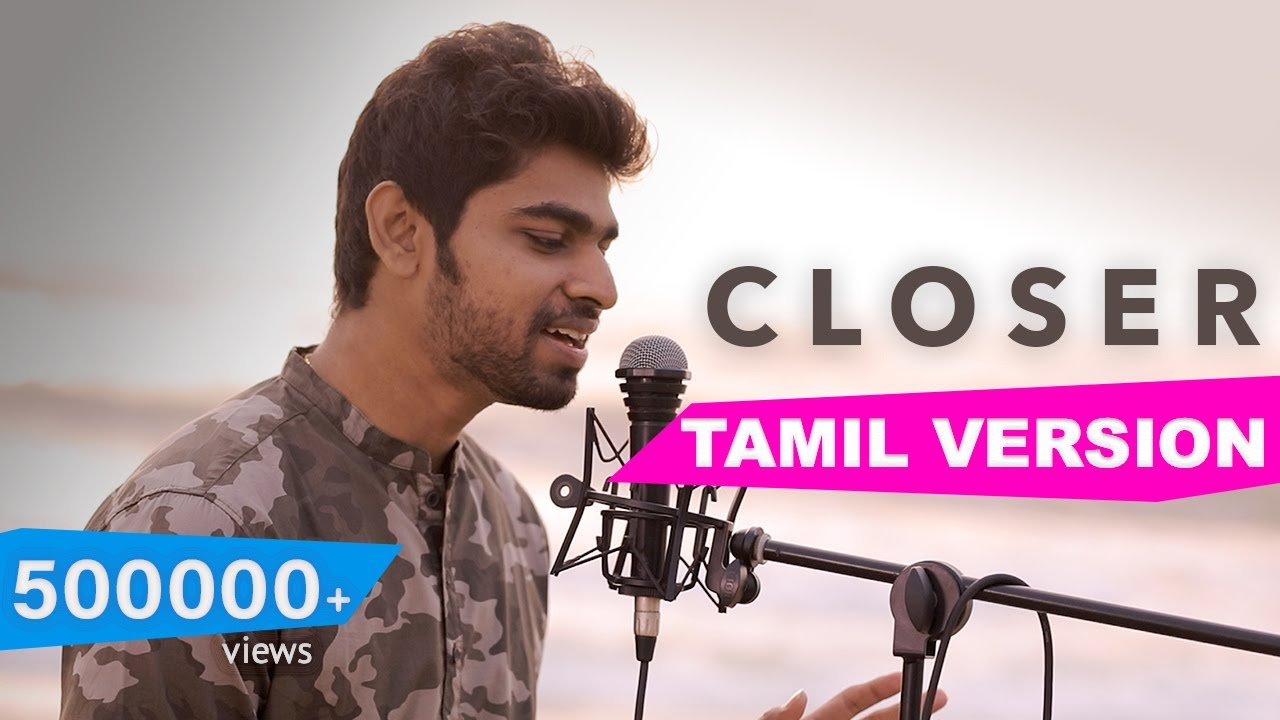 the-chainsmokers-closer-tamil-version-joshua-aaron-ft-laya-full-version-joshua-aaron