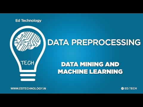 WHAT IS DATA PREPROCESSING | DATA PREPROCESSING STEPS FOR MACHINE LEARNING DATA MINING | DATA MINING