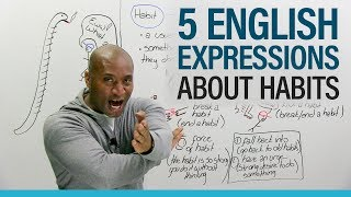 English Expressions: Talking about good and bad habits