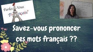 Ces mots français imprononçables ou presque !