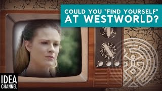 "Could You ""Find Yourself"" At Westworld?"