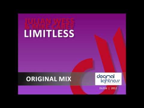 Julian Wess & Mike Carey - Limitless (Original Mix)