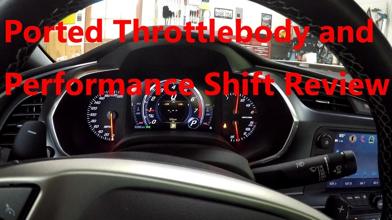 Performance Shift and Ported Throttlebody Review