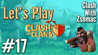 Clash Of Clans | Let's Play #17 | Clan War! | Clash Of Clans Magyarul